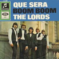 The Lords Que Sera Boom Boom